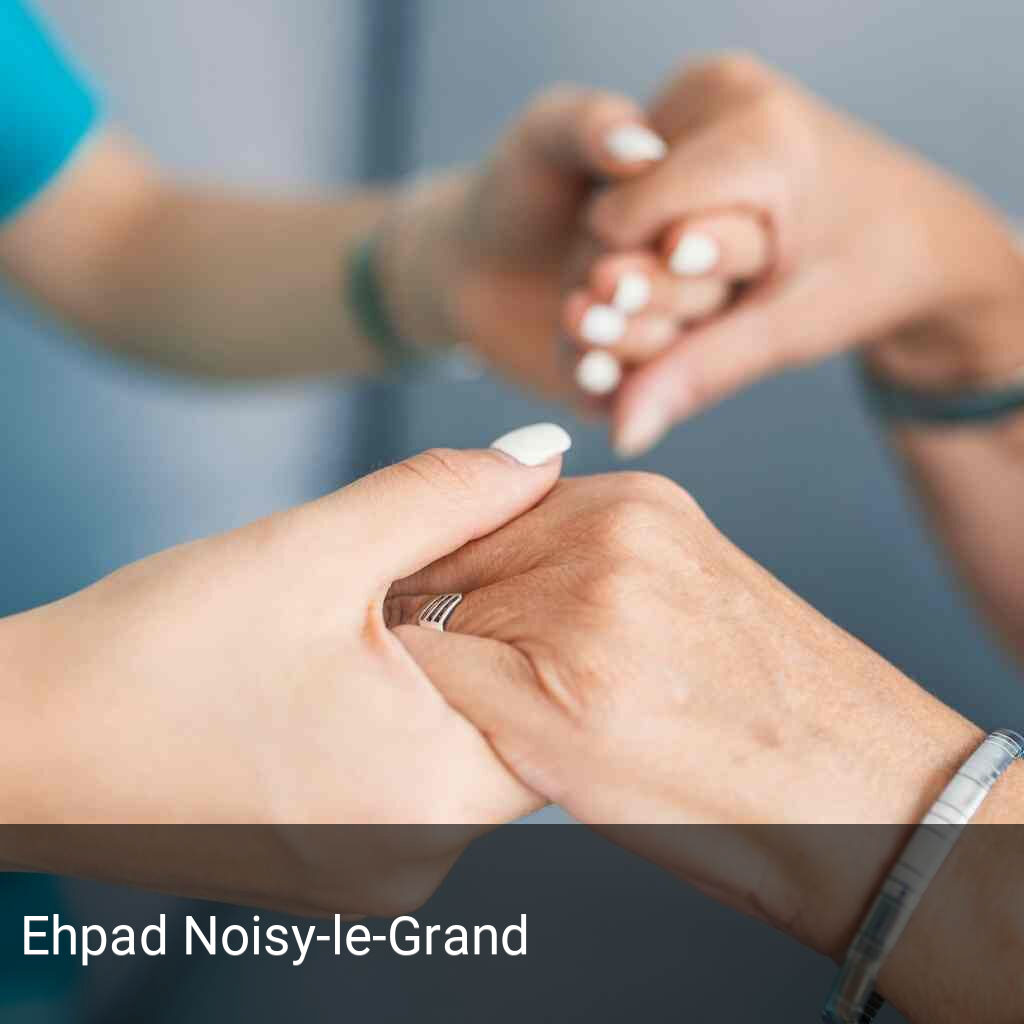 Ehpad Noisy-le-Grand